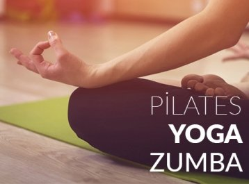 Pilates, Yoga ve Zumba